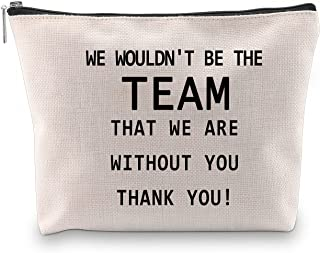 BLUPARK Team Leader Gift Team Coach Cosmetic Bag We Wouldn't Be The Team Gift for Manager Boss (We Wouldn't Be The Team)