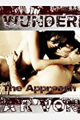 The Approach (Wunder #1) Kindle Edition