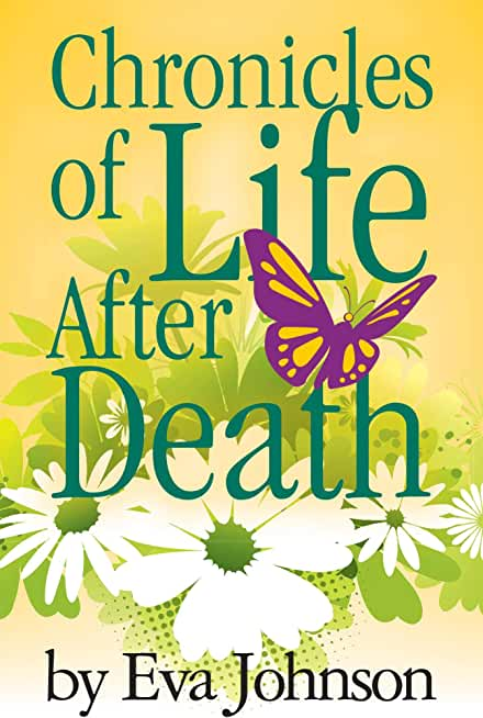 Chronicles of Life after Death (English Edition)
