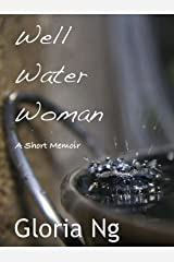 Well Water Woman (Grandmothers Book 1) Kindle Edition