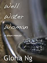 Well Water Woman (Grandmothers Book 1)