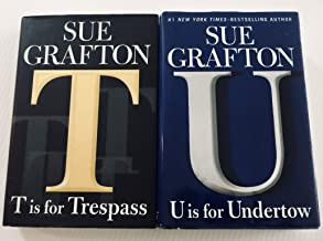 "2 Books! 1) ""T"" Is for Trespass 2) ""U"" is for Undertow"