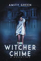 The Witcher Chime: A Haunting (Echoes from Witcher Mountain Book 1) Kindle Edition