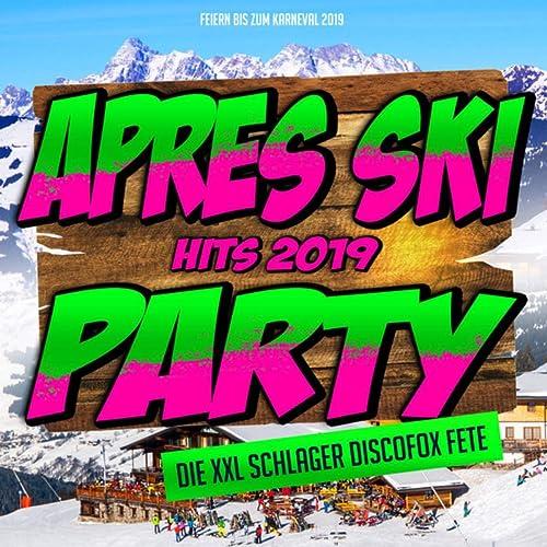 Apres Ski Hits 2020 Party Die Xxl Schlager Discofox Fete