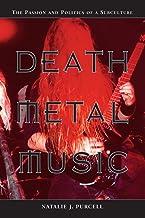 Death Metal Music: شور و سیاست یک خرده فرهنگ