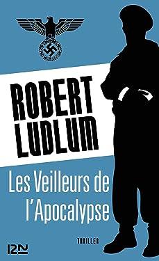 Les Veilleurs de l'Apocalypse (THRILLER) (French Edition)