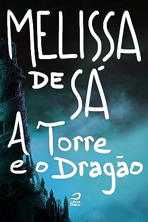 A Torre e o Dragão (Portuguese Edition)