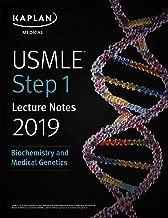 USMLE Step 1 Lecture Notes 2019: Biochemistry and Medical Genetics (Kaplan Test Prep Book 3)