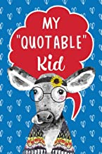 My Quotable Kid Keepsake Notebook Journal For Parents & Grandparents: A Fun Place To Record The Things Kids Say, Cute Cow Cover (Animal Crackers)
