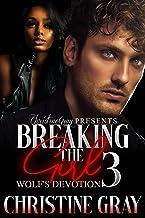 Breaking The Girl 3: Wolf's Devotion
