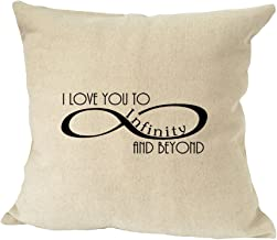 Style In Print I Love You to Infinity and Beyond Sofa Bed Home Decor Faux Linen Pillow Cover
