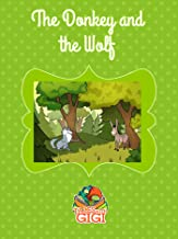The Donkey and the Wolf (Tales with GiGi Book 13)