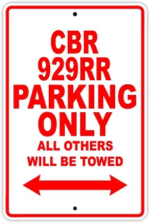 CBR 929RR Parking Only All Others Will Be Towed Motorcycle Bike Novelty Garage Aluminum 12