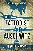 The Tattooist of Auschwitz: Heather Morris