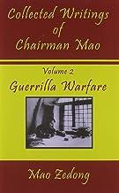 Collected Writings of Chairman Mao: Volume 2 - Guerrilla Warfare