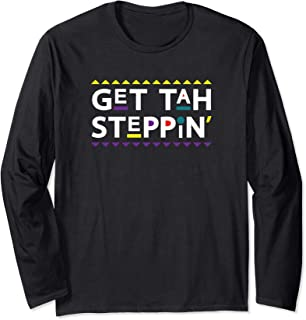 Get Tah Steppin Damn Gina T-Shirt 90s TV Show Men Funny