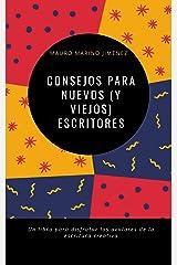 Consejos para nuevos (y viejos) escritores (Spanish Edition) Kindle Edition