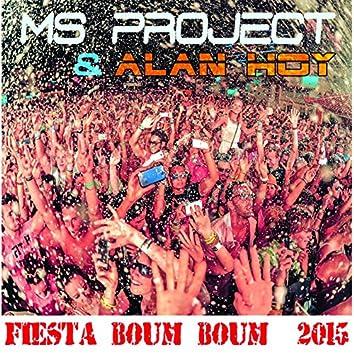 Fiesta Boum Boum 2015 (feat. Alan Hoy)