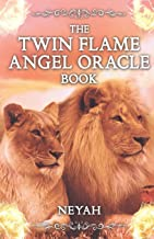 The TWIN FLAME ANGEL ORACLE Book