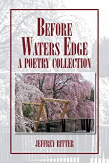 Before Waters Edge: A Poetry Collection