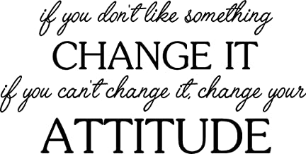 Ideogram Designs If You Dont Like Something Change it if You Cant Change it Change Your Attitude. Wall Vinyl Decal Inspired Quote Art Lettering Saying Stencil Wall Decor Sticker.
