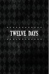 Twelve Days Kindle Edition