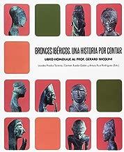 Bronces ibéricos : una historia por contar : libro homenaje al prof. Gérad Nicolini