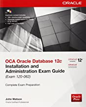 OCA Oracle Database 12c Installation and Administration Exam Guide (Exam 1Z0-062) (Oracle Press)