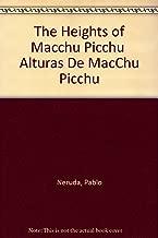The Heights of Macchu Picchu  Alturas De MacChu Picchu