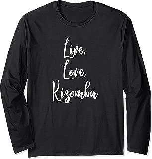 Kizomba Funny Dance Komba Semba Angola Music Dancing Long Sleeve T-Shirt