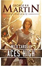 Wild Cards, Tome 2 : Aces High