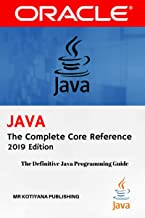Java The Complete Reference: 2019 Edition