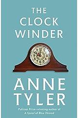 The Clock Winder (1st Ballantine Books trade ed) Kindle Edition