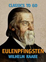 Eulenpfingsten (Classics To Go) (German Edition)