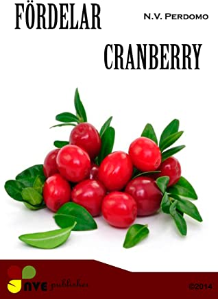 FÖRDELAR CRANBERRY (Swedish Edition)