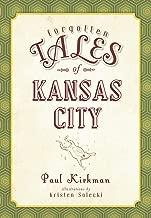 Forgotten Tales of Kansas City