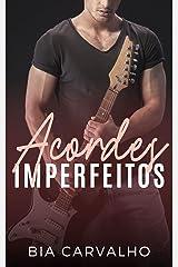 Acordes Imperfeitos eBook Kindle