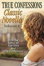 True Confessions Classic Novella Volume 1