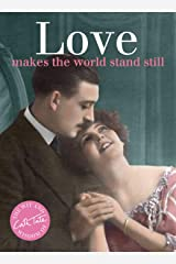 Love: Makes the World Stand Still (Wit & Wisdom of Cath Tate) ハードカバー