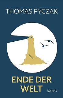 Ende der Welt (German Edition)