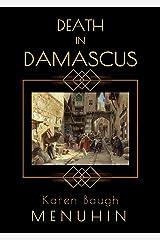 Death in Damascus: A 1920s Murder Mystery with Heathcliff Lennox Kindle Edition