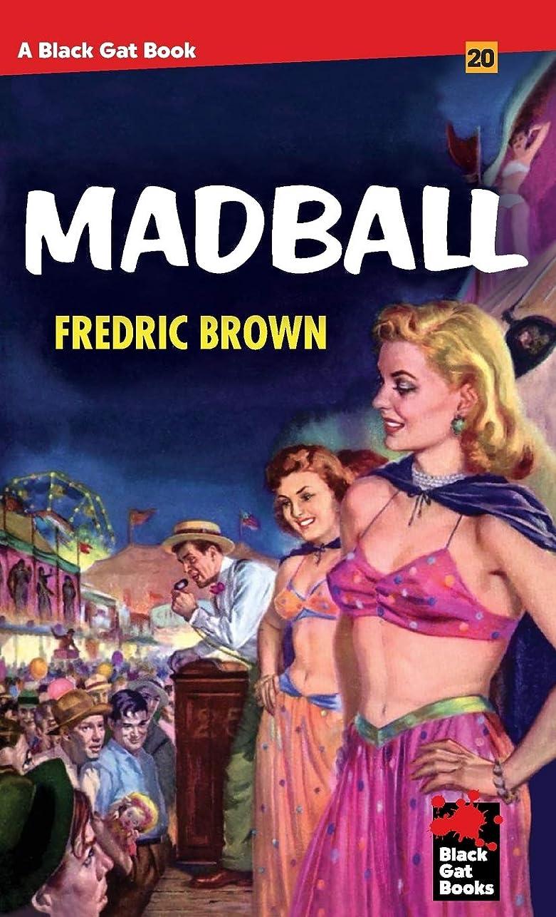 突然のトリクル方言Madball (Black Gat Books)