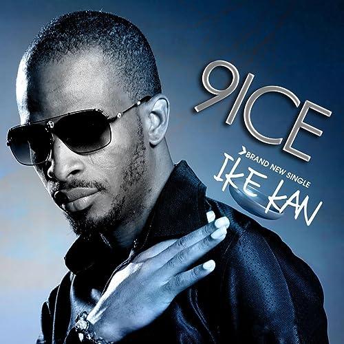 Amazon Music - 9IceのIke Kan -...