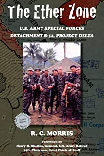 The Ether Zone: U.S. Army Special Forces Detachment B-52, Project Delta