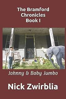 The Bramford Chronicles, Book I: Johnny & Baby Jumbo