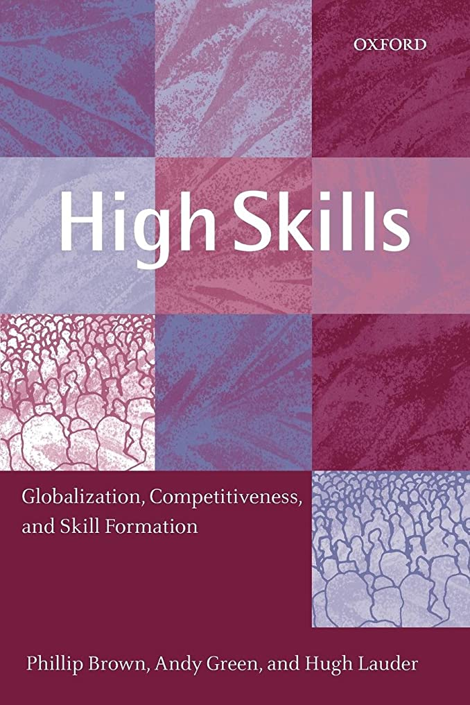 兄イノセンス酸High Skills: Globalization, Competitiveness, and Skill Formation