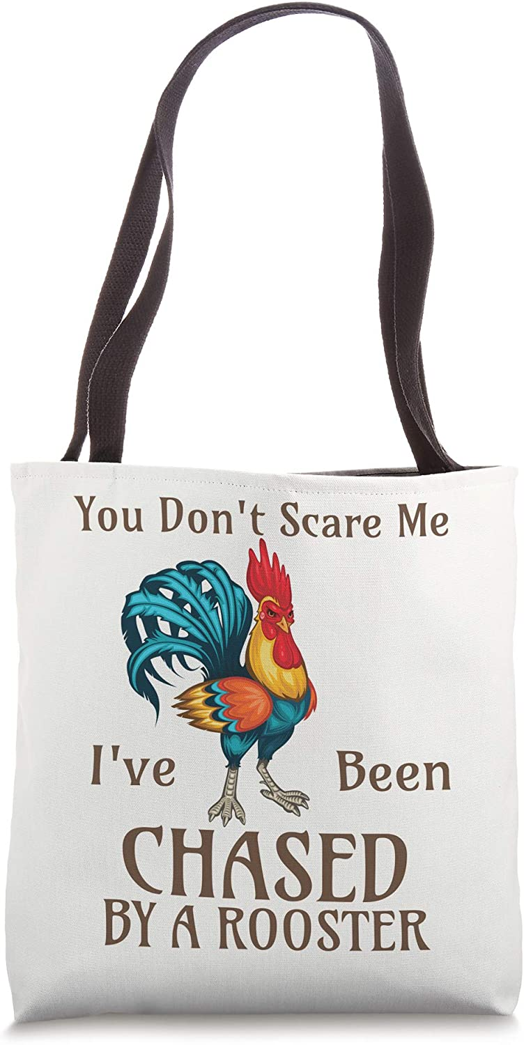 You Don't Scare Me I've Been Chased By A Rooster Funny Farm Tote Bag