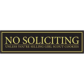 NO SOLICITING Decal unless you/'re selling girl scout cookies