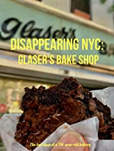 Disappearing NYC: Glaser's Bake Shop