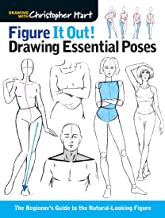 Figure It Out! Drawing Essential Poses: The Beginner's Guide to the Natural-Looking Figure (Christopher Hart Figure It Out!)
